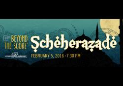 Multimedia at February's Beyond the Score ®Scheherazade