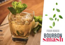 Recipe - Four Roses Bourbon Smash